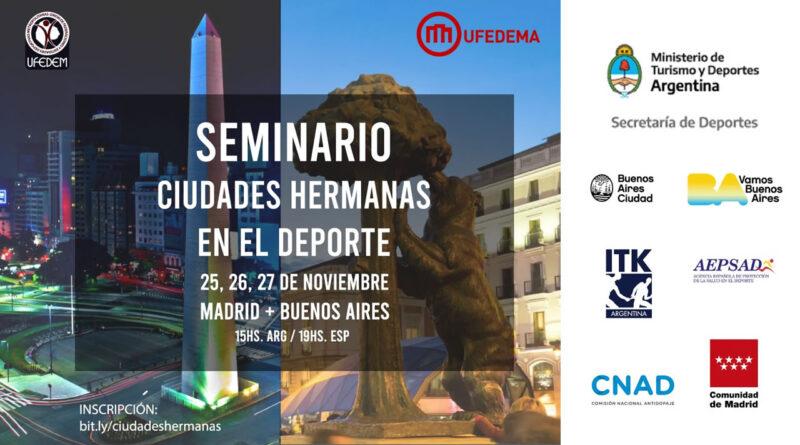 UFEDEM y UFEDEMA presentan la 1ra Edición del Seminario «Ciudades Hermanas en el Deporte»
