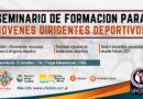 Seminario de Formación para Jóvenes Dirigentes Deportivos 2021